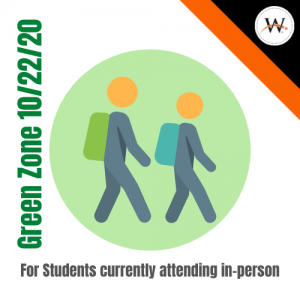 Green Zone 10-22-20 for students currently attending in-person
