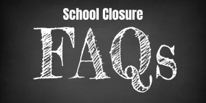 link to school closure faq doc