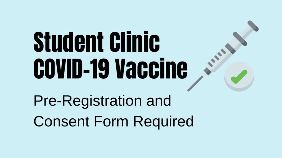 Student Clinic COVID-19 Vaccine pre-registration AND consent form required