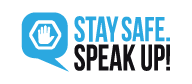 stay safe speak up logo